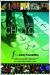 Choices Poster (11x17)